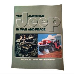 The American Jeep In War And Peace 1983 1st Ed
